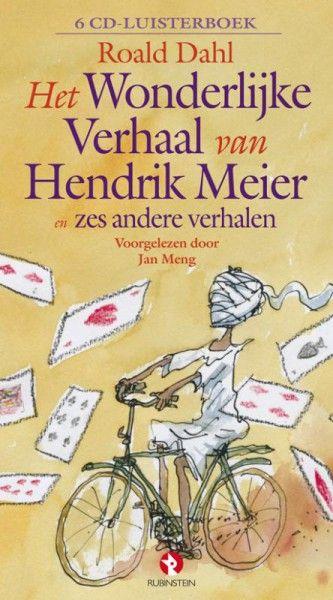 Het wonderlijke verhaal van Hendrik Meier