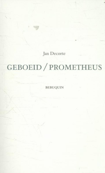 Geboeid / Prometheus