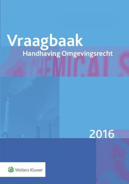 Vraagbaak handhaving omgevingsrecht 2016