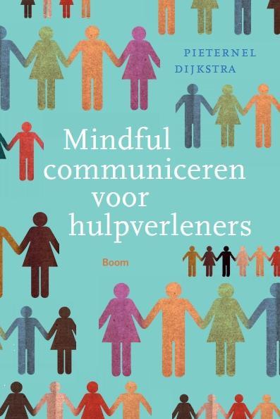 Mindful communiceren voor hulpverleners