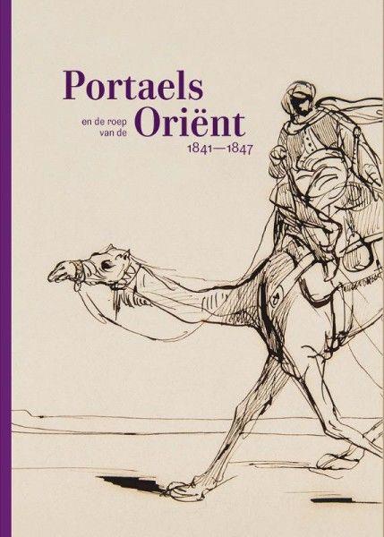 Portaels en de roep van de Oriënt 1841-1847