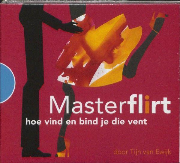 MasterFlirt, hoe vind en bind je die vent