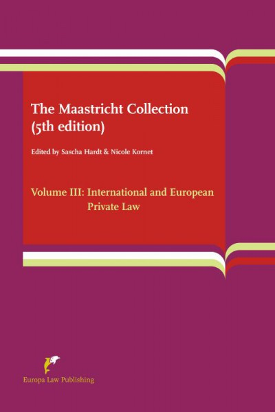 The Maastricht Collection Volume III: International and European Private Law