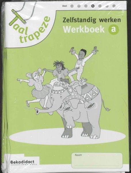 Taaltrapeze set 5 ex 4 Zelfstandig werken Werkboek A