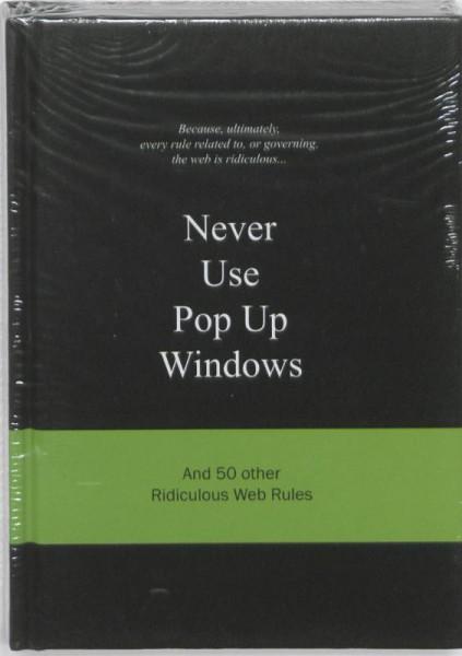 Never use pop up windows