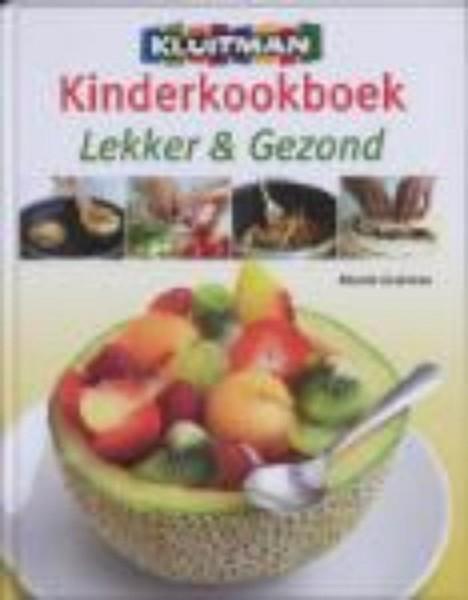 Kinderkookboek lekker en gezond/zelf kweken