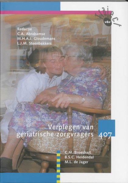 Traject V&V 407 verplegen van geriatrische zorgvragers