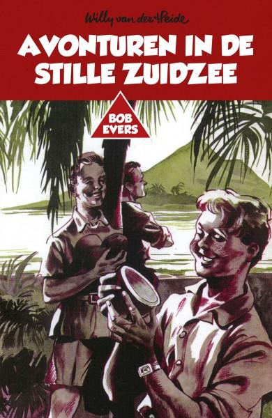 Bob Evers: Avonturen in de Stille Zuidzee
