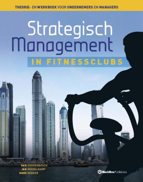 Strategisch management in fitnessclubs