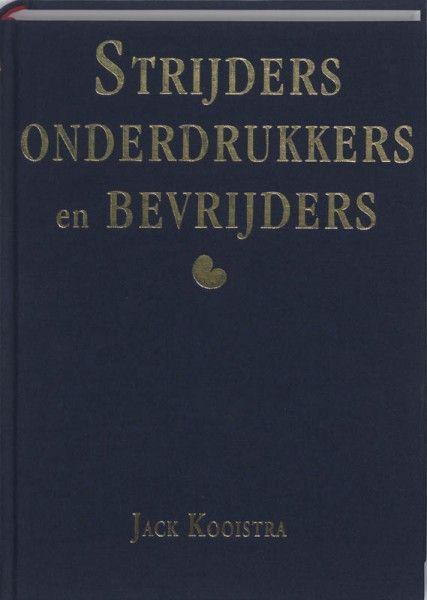 Strijders, onderdrukkers en bevrijders