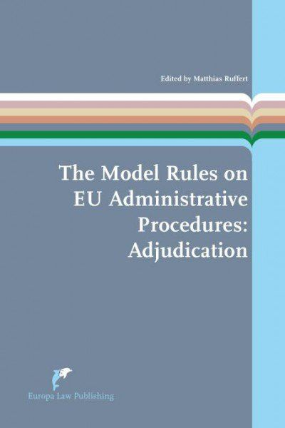 The model rules on EU administrative procedures