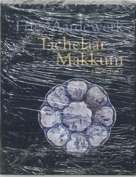 Tichelaar Makkum 1868-1963