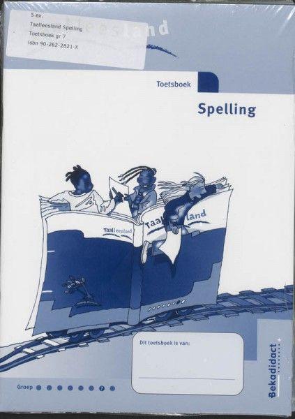 Taalleesland nieuw 5 ex groep 7 spelling Toetsboek