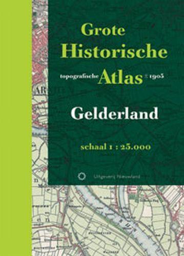 Historische provincie atlassen Grote Historische topografische Atlas Gelderland