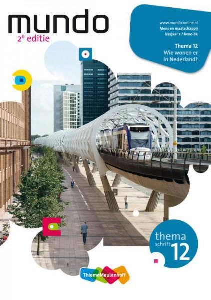 Mundo 12 Wie wonen er in Nederland? leerjaar 2 lwoo/bk Themaschrift