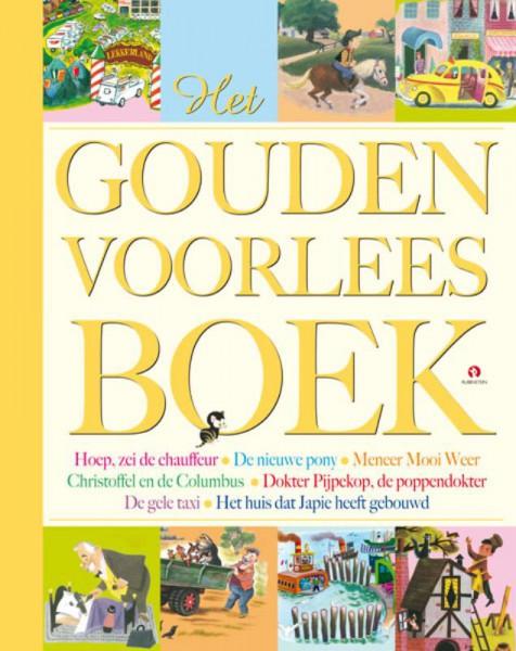 Het Gouden voorleesboek. Zeven voorleesboeken in een luxe band.