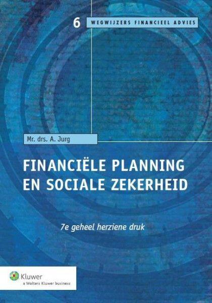 Wegwijzers financiele planning Financiële planning en Sociale zekerheid