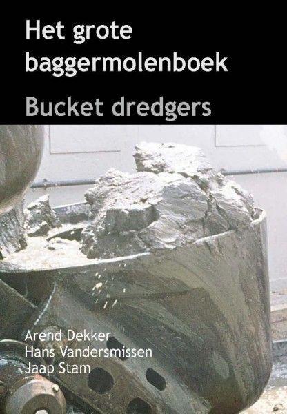 Het grote baggermolenboek, Bucket dredgers