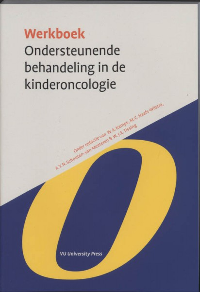 Werkboek Ondersteunende behandeling in de Kinderoncologie