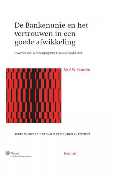 De bankenunie en vertrouwen in een goede afwikkeling 2014