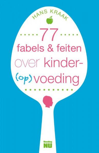 77 fabels & feiten over kindervoeding