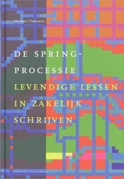 De Springprocessie, levende lessen in zakelijk schrijven
