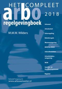 Het compleet Arbo-regelgevingboek 2018