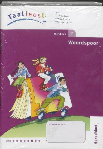 Taalleesland set 5 ex Woordspoor groep 6 Werkboek 1
