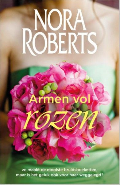 Armen vol rozen - Vriendinnenreeks 2