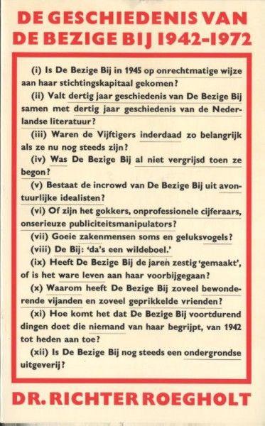 De geschiedenis van De Bezige Bij, 1942-1972