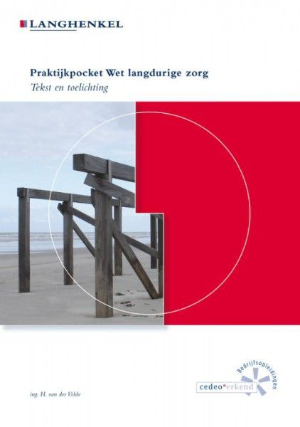 Praktijkpocket Wet langdurige zorg januari 2017
