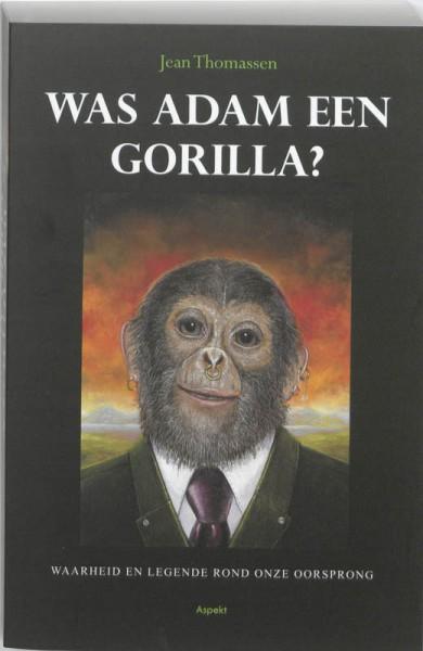 Was Adam een gorilla?