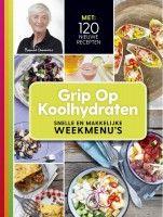 Grip op koolhydraten, snelle en makkelijke weekmenu's