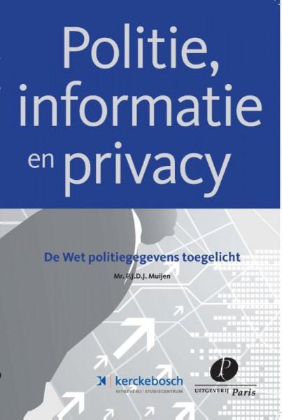 Politie, informatie en privacy