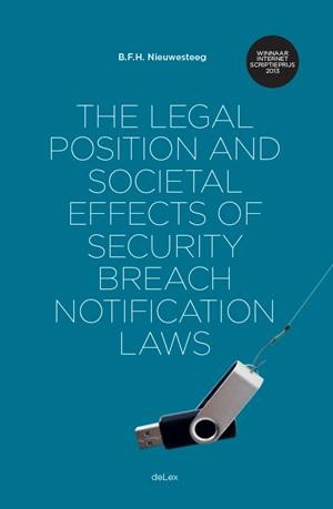 The legal position and societal effects of security breach notification laws