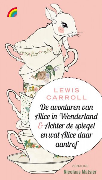 De avonturen van Alice in Wonderland & Achter de spiegel en wat Alice daar aantrof