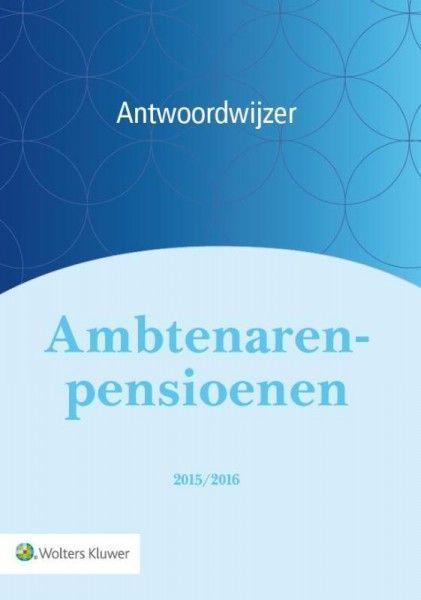 Antwoordwijzer Ambtenarenpensioenen 2015/2016
