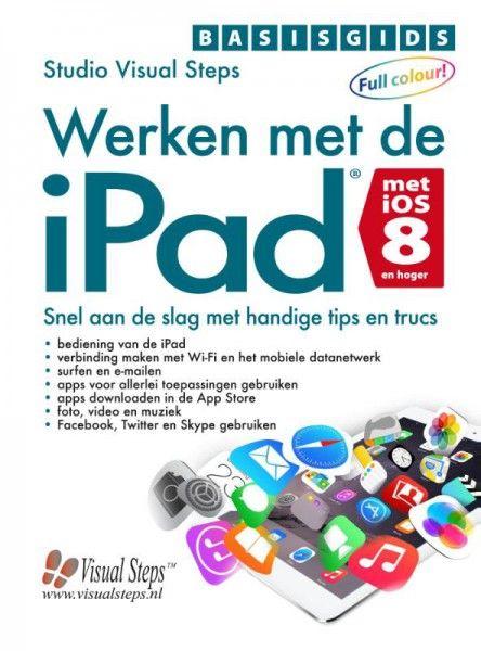 Basisgids Werken met de iPad met iOS 8 en hoger
