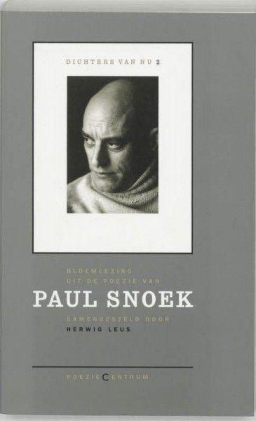Dichters van nu Paul Snoek