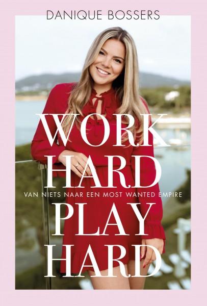 Work hard, play hard