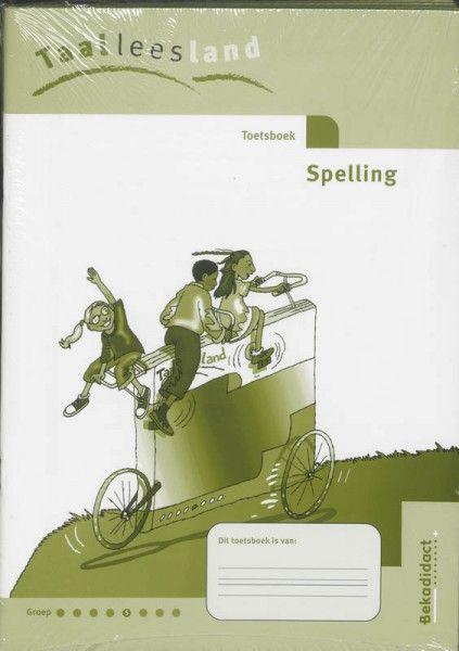 Taalleesland set 5 ex groep 5 spelling Toetsboek