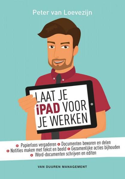 Laat je iPad voor je werken