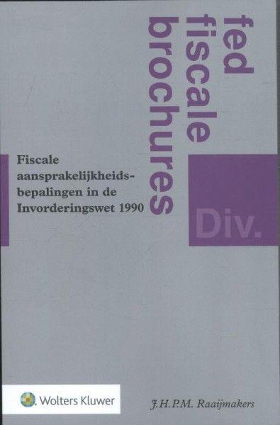 Fiscale aansprakelijkheidsbepalingen in de Invorderingswet 1990
