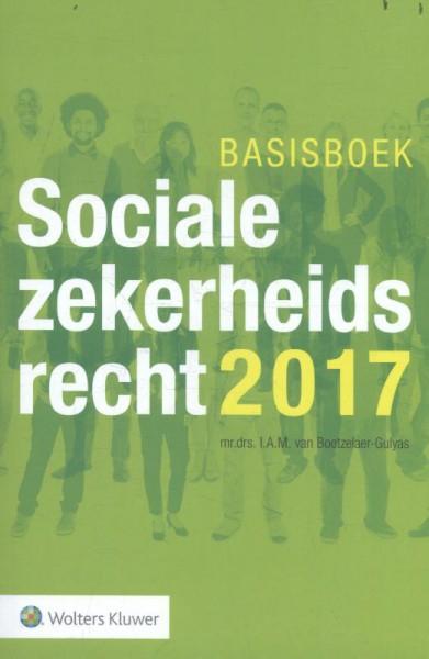 Basisboek Socialezekerheidsrecht 2017