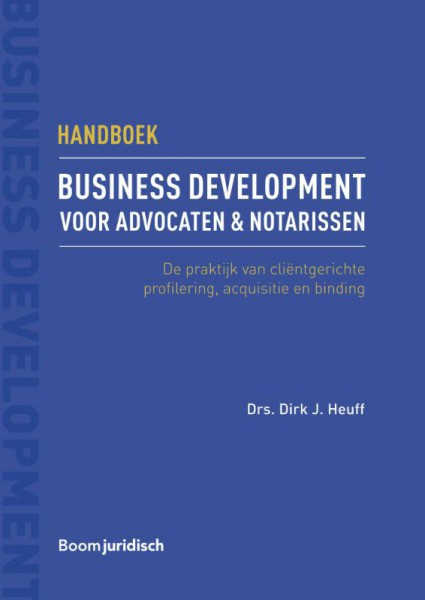 Handboek business development voor advocaten & notarissen