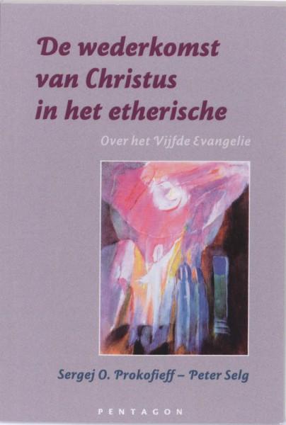 De wederkomst van Christus in het etherische