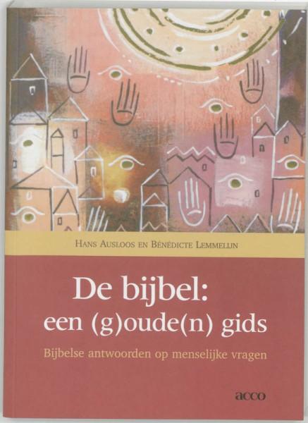 De bijbel: een (g)oude(n) gids