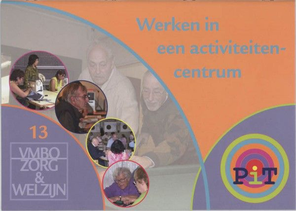Pit Werken in een activiteitencentrum 13