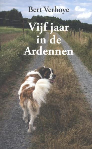 Vijf jaar in de Ardennen