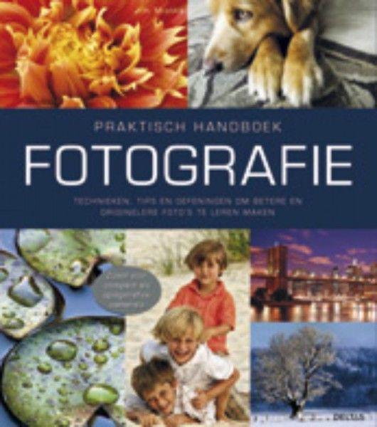 Praktisch handboek Fotografie